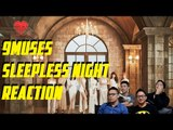 [4LadsReact] 9Muses - Sleepless Night MV + Live stage Reactions