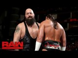 Big Show teaches Big Cass to pick on someone his own size- Raw, July 10, 2017