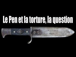 Le Pen et la torture, la question - bande annonce