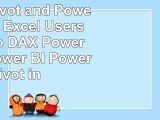 Read  Power Pivot and Power BI The Excel Users Guide to DAX Power Query Power BI  Power Pivot d04a04bd
