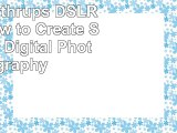 Read  Tony Northrups DSLR Book How to Create Stunning Digital Photography 60946fe8