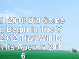 Read  Zenith 2016 Did Something Begin In The Year 2012 That Will Reach Its Apex In 2016 51131410