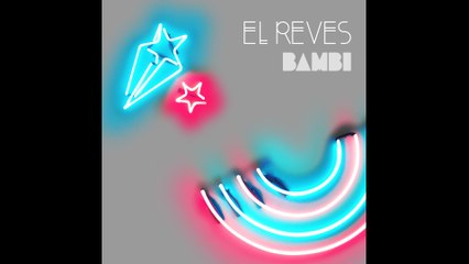 BAMBI - El Revés