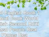 Read  World English Book 1 Student Book World English Second Edition Real People Real Places aac2cddb