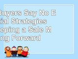 Read  When Buyers Say No Essential Strategies for Keeping a Sale Moving Forward c473cc81