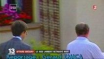 Affaire Grégory : le juge Lambert retrouvé mort