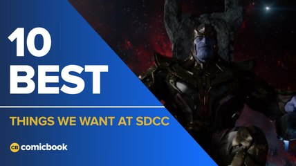 10 Best Things We Want to See at SDCC