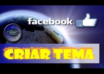 Criar Tema no Facebook