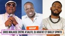 Gros malaise entre A'Salfo, DJ Arafat et Bailly Spinto
