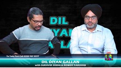 DIL DIYAN GALLAN   Live with SUKHVIR SODHI & ROWDY FAROOQI Episode 4