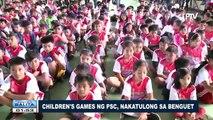 SPORTS BALITA: Children's Games ng PSC, nakatulong sa Benguet