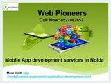 Mobile App Development Company in Delhi NCR | Android Development App