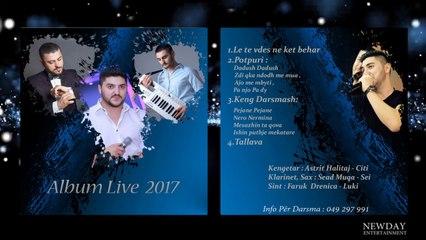 Astrit Halitaj - Nero Nermina (Album Live 2017)