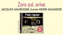 Jacques Haurogné chante Henri Salvador - Zorro est arrivé - chanson pour enfants