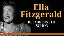 Ella Fitzgerald - Bei Mir Bist Du Schon