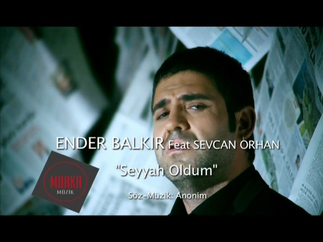ENDER BALKIR - SEYYAH OLDUM (Official video)