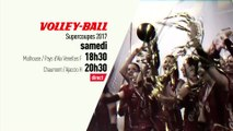 Volley - Supercoupes : Volley Supercoupes Bande annonce