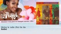 Decimus - Mettez la radio - Put On the Radio - feat. Dany Haseltine