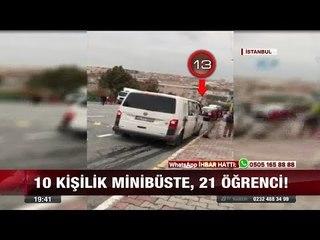 10 kişilik minibüste, 21 öğrenci! - 5 Ekim 2017