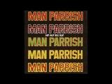 Man Parrish - Hip Hop, Be Bop (Don't Stop) (Part 2)