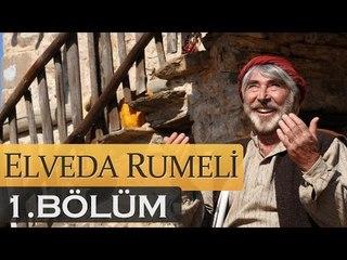 Elveda Rumeli 1. Bölüm - atv