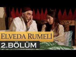 Elveda Rumeli 2. Bölüm - atv