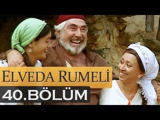 Elveda Rumeli 40. Bölüm - atv