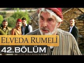 Elveda Rumeli 42. Bölüm - atv
