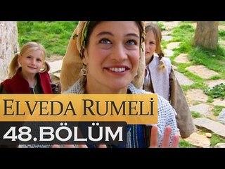 Elveda Rumeli 48. Bölüm - atv