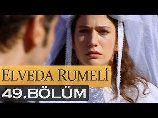 Elveda Rumeli 49. Bölüm - atv