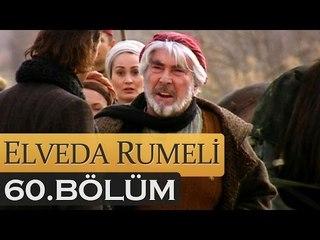 Elveda Rumeli 60. Bölüm - atv