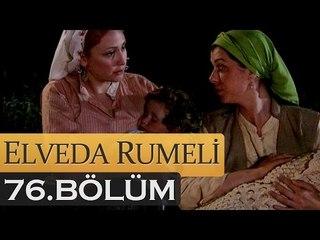 Elveda Rumeli 76. Bölüm - atv