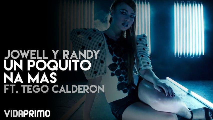 Un Poquito Na Mas ft. Tego Calderon [Official Video]