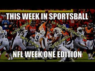 This Week in Sportsball: NFL Week One Edition