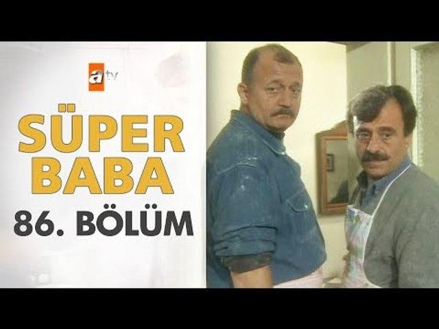 Süper Baba 86. Bölüm