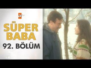 Süper Baba 92. Bölüm
