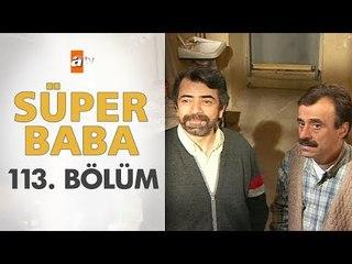 Süper Baba 113. Bölüm