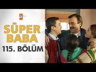 Süper Baba 115. Bölüm