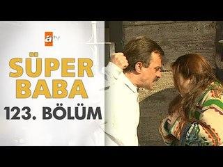 Super Baba 123. Bölüm