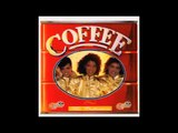 Coffee - I Wouldn't Give You Up