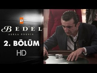 Bedel - 2. Bölüm