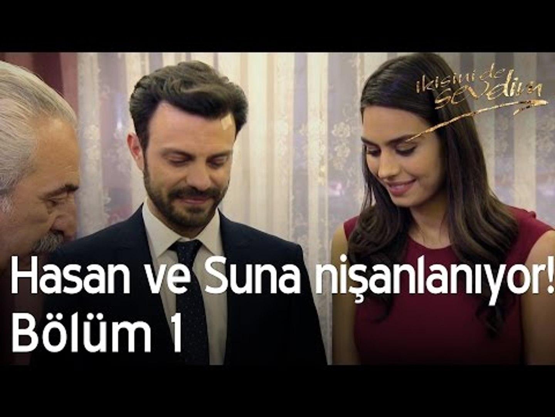 Hasan ve Suna nişanlanıyor! - İkisini de Sevdim 1. Bölüm