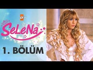 Selena 1. Bölüm - atv