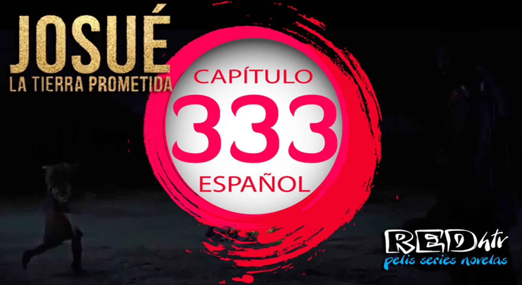 Josue y la Tierra Prometida Español (Capítulo.333)