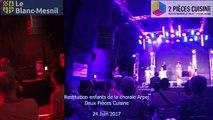 Restitution au deux pièces cuisine des enfants de la chorale Arpej Le 24 Juin 2017