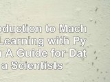 Read  Introduction to Machine Learning with Python A Guide for Data Scientists 753daf08