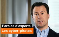 Paroles d'experts - Les cyber-pirates - Orange