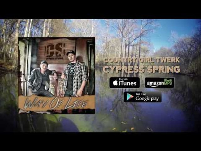 Cypress Spring - Country Girl Twerk (Full Audio)