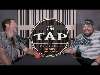 The Tap #005 - Tommy Chayne
