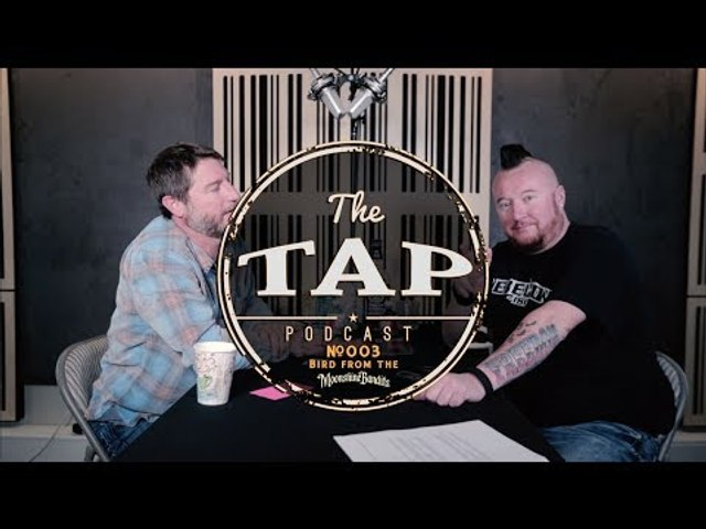 The Tap #003 - Bird from the Moonshine Bandits